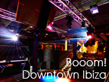 Culture Divine - Downtown Ibiza, Italian Restaurant, Lounge and Grill - Booom!, Nightclub - Ibiza