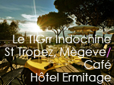 Culture Divine - Le TiGrr Indochine, Thai and Asian Restaurant-Bar and Lounge, Megève and Saint Tropez - Café Hôtel Ermitage, Hotel, Saint Tropez
