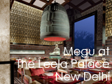 Culture Divine - Megu at The Leela Palace New Delhi, Restaurant-Sushi Bar - New Delhi