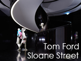 Culture Divine - Tom Ford, 201-202 Sloane Street, Flagship Store - Knightsbridge