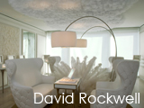 Culture Divine - David Rockwell, Architect and Designer, New York